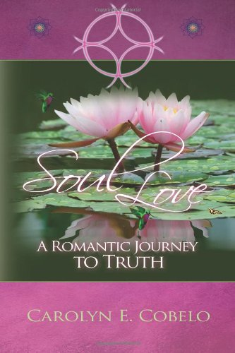 Soul Love: A Romantic Journey to Truth