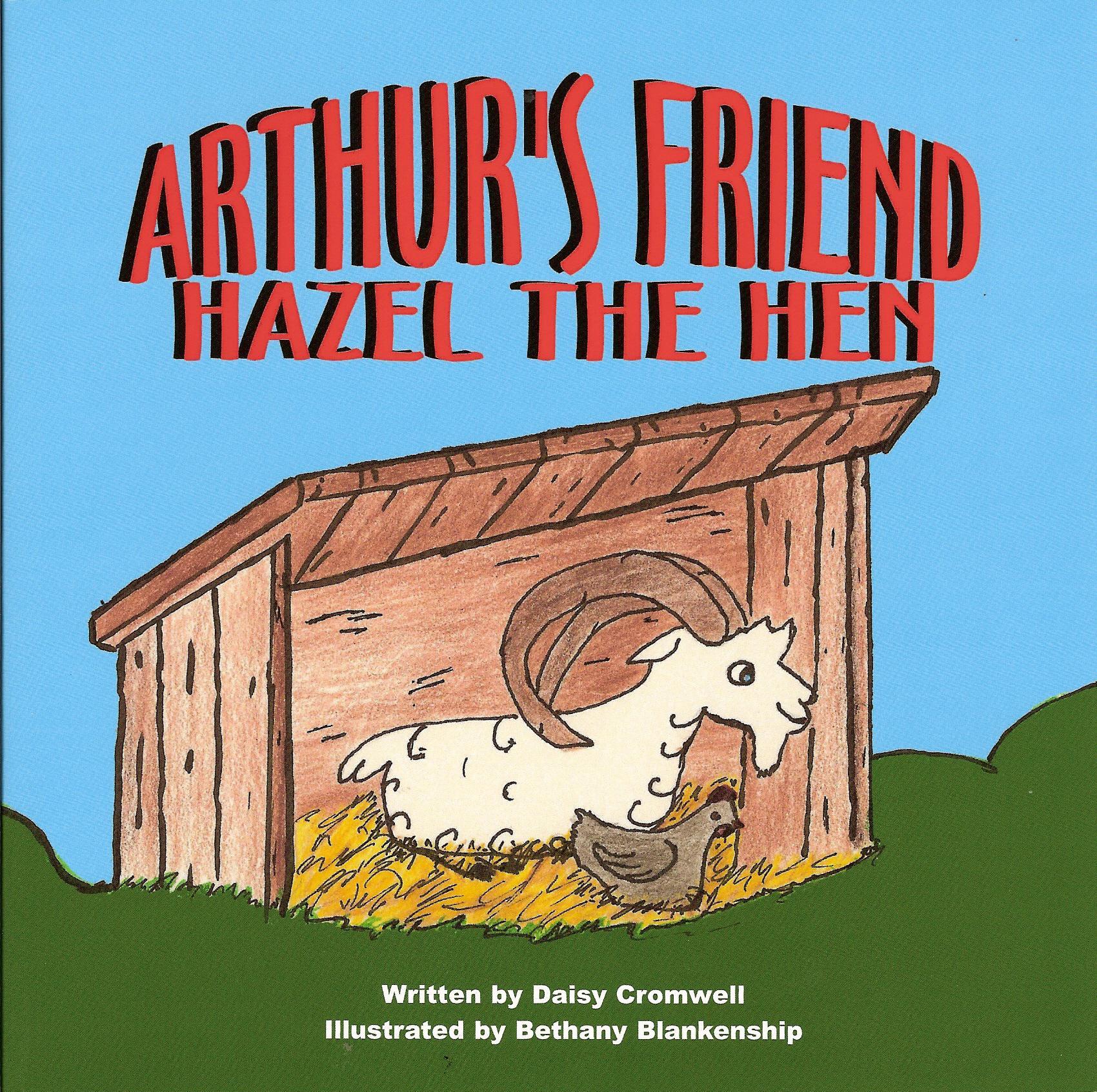 Arthur's Friend, Hazel the Hen