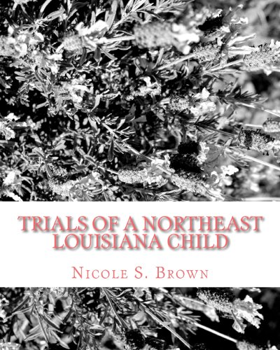 Trials of A Northeast Louisiana Child