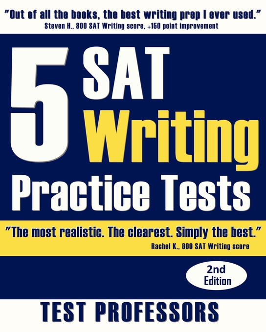 5 SAT Writing Practice Tests (2nd Edition)