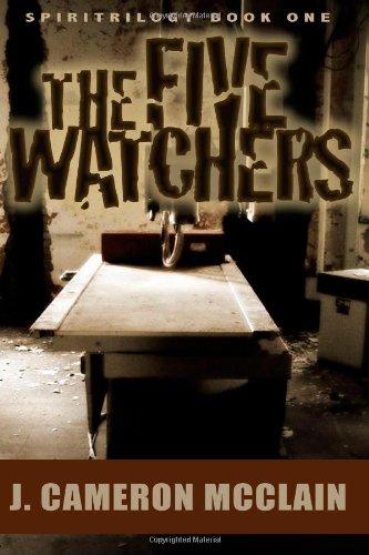 The Five Watchers (SpiriTrilogy) (Volume 1)