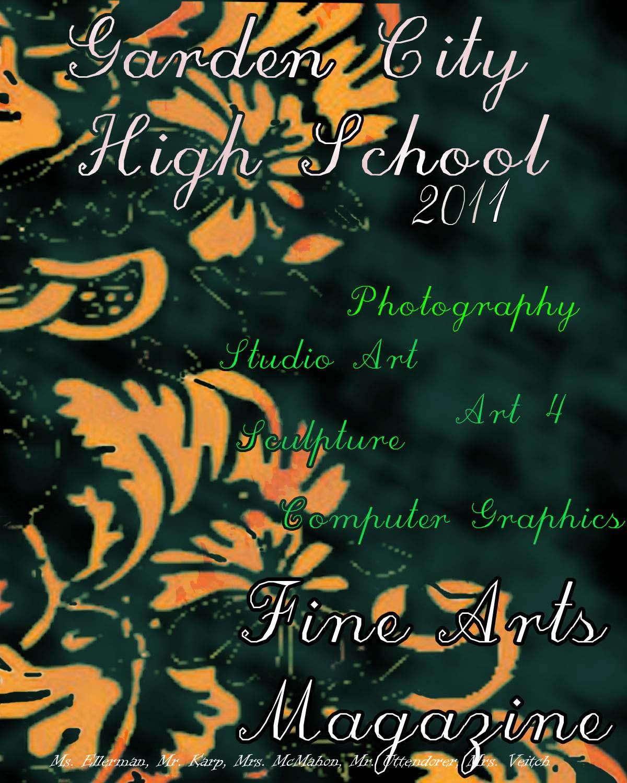 Garden City High School Fine Art Magazine 2011