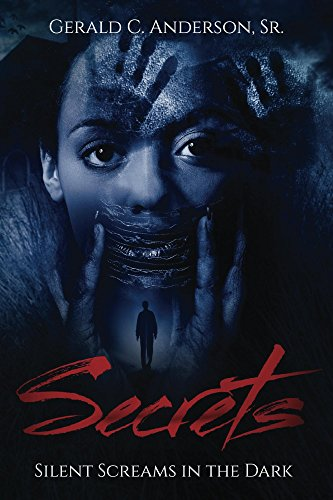 Secrets: Silent Screams in the Dark