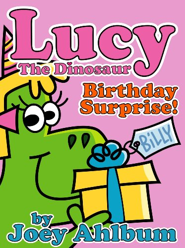 Lucy the Dinosaur: Birthday Surprise! (Frederator Books' newest read out loud digital book for 3-6 year olds)