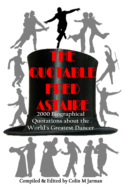 The Quotable Fred Astaire (Dancing on Astaire)