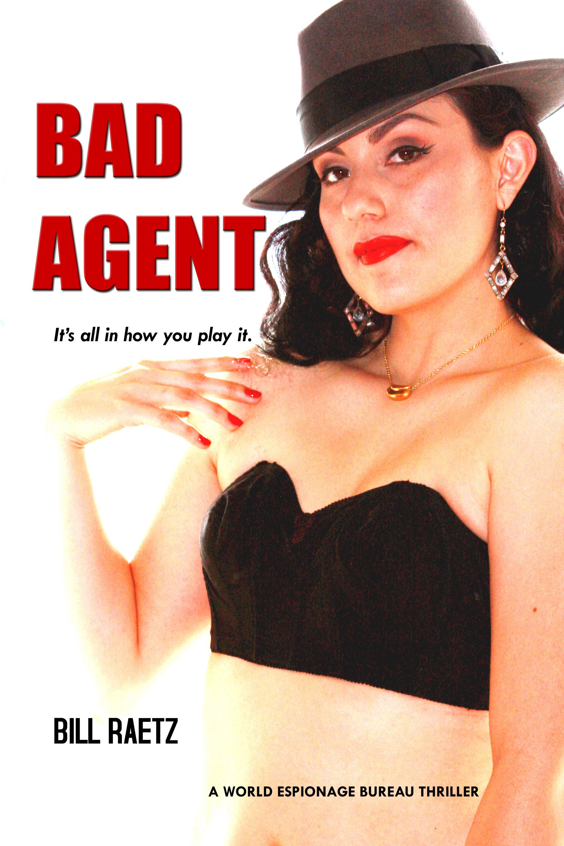 Bad Agent