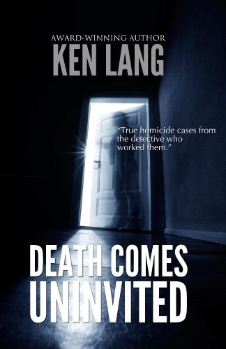 Death Comes Uninvited (Homicide Series Book 3)