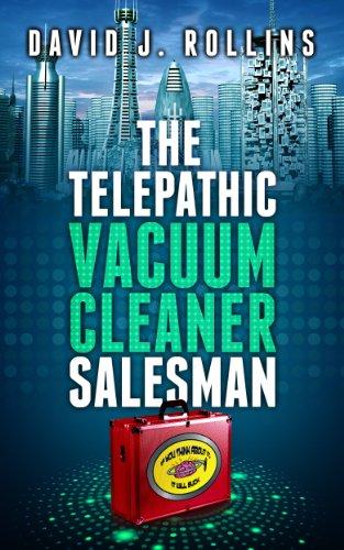 The Telepathic Vacuum Cleaner Salesman