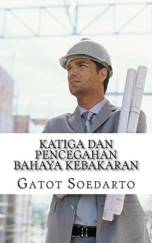 KATIGA DAN PENCEGAHAN BAHAYA KEBAKARAN: Indonesian Edition