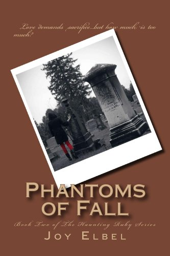 Phantoms of Fall (The Haunting Ruby Series Book 2)