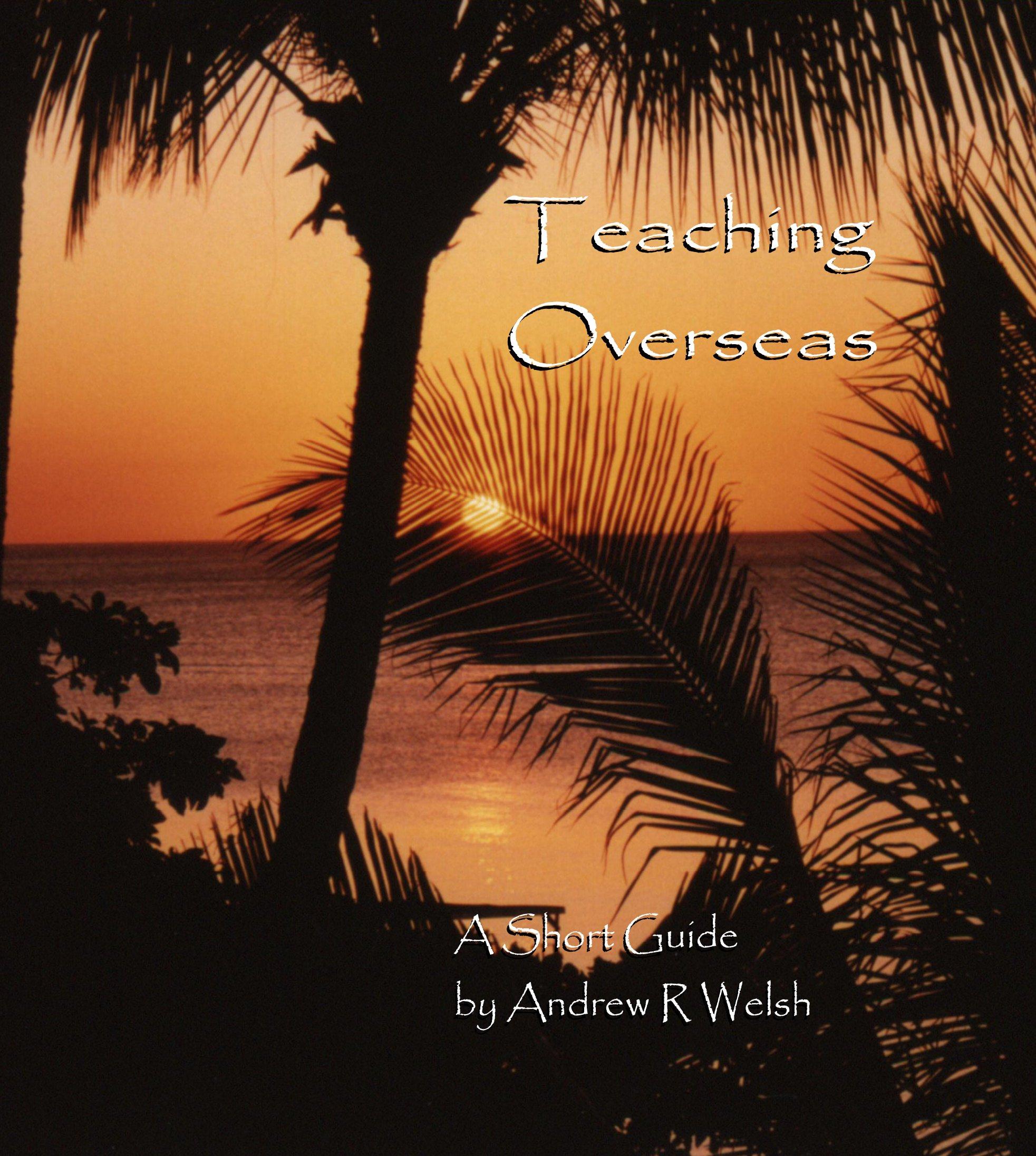 Teaching Overseas - A Short Guide