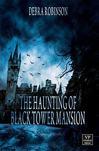The Haunting of Black Tower Mansion
