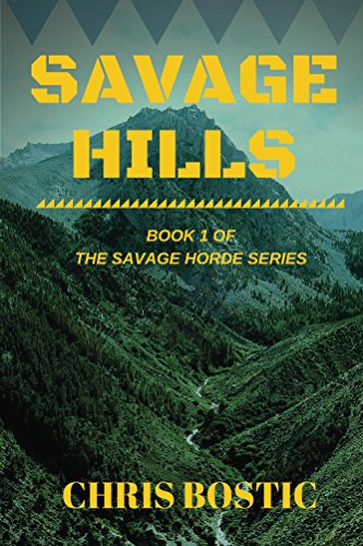 Savage Hills (Savage Horde Book 1)