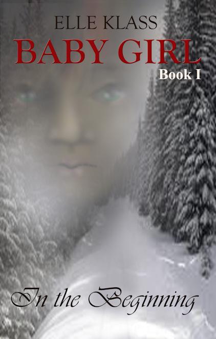 Baby Girl Book 1: In the Beginning