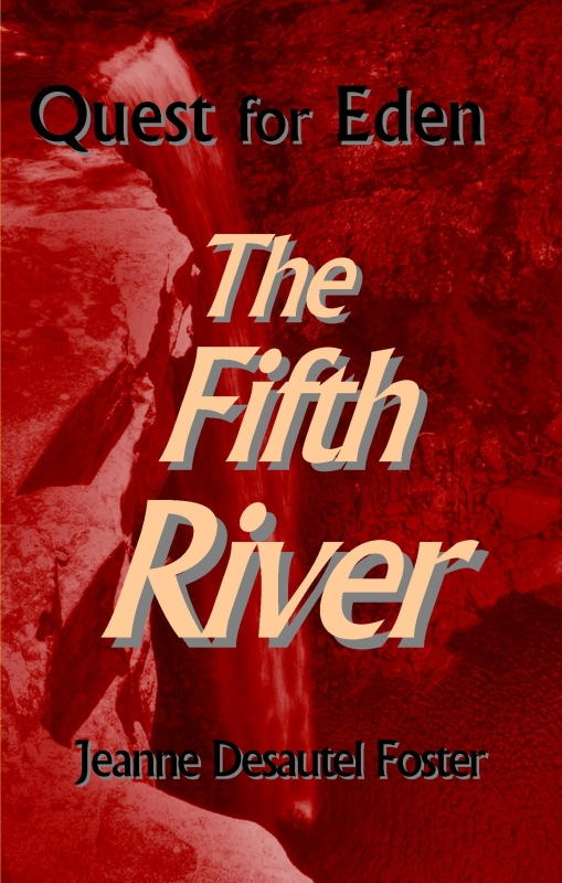 Quest for Eden: The Fifth River