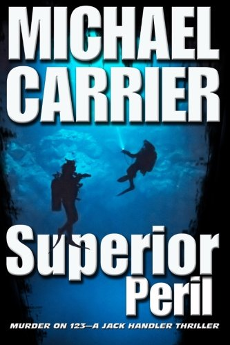 Superior Peril (Getting to know Jack) (Volume 3)