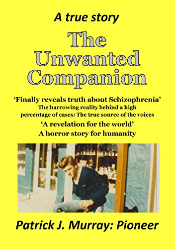 The Unwanted Companion: A True Story