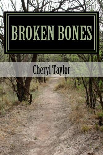 Broken Bones By Mrs Cheryl Taylor