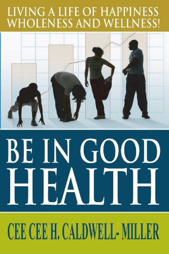 Be In Good Health