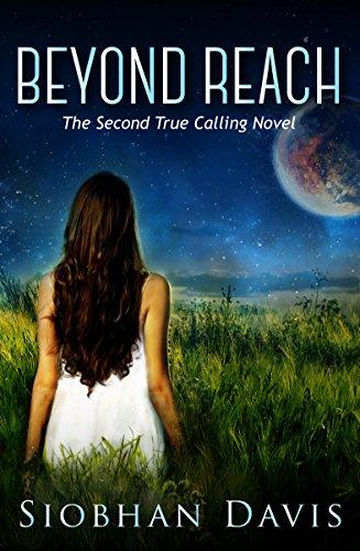 Beyond Reach (True Calling Book 2)