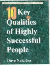 Ten Key Qualities of Highly Successful People