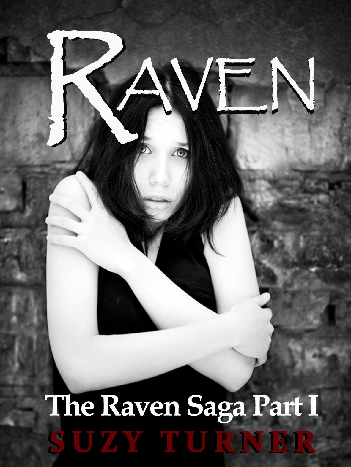 Raven: The Raven Saga Part I
