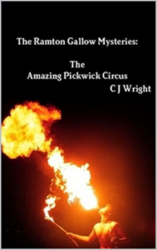 The Ramton Gallow Mysteries: The Amazing Pickwick Circus