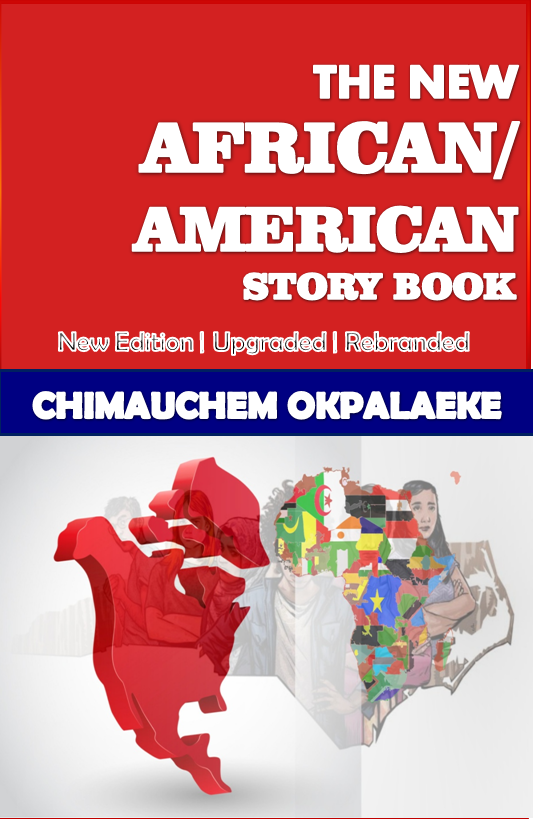 THE NEW AFRICAN/AMERICAN STORY BOOK: New Edition | Upgraded | Rebranded (Volume Book 1)