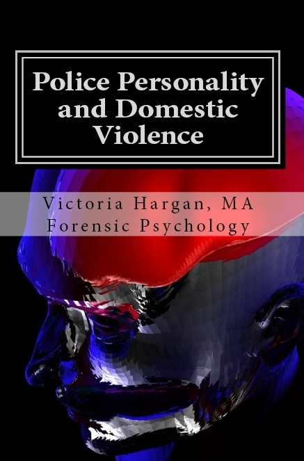 Police Personality and Domestic Violence: A Forensic Psychological Approach