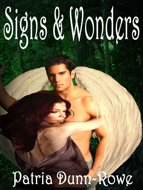 Signs & Wonders (Volume 2 of The Gifts: Trilogy)