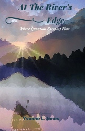 At The River's Edge: Where Quantum Streams Flow