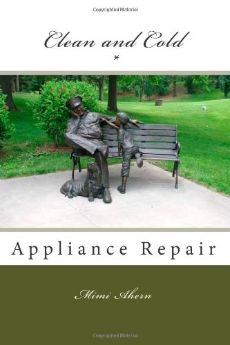 Clean and Cold Appliance Repair