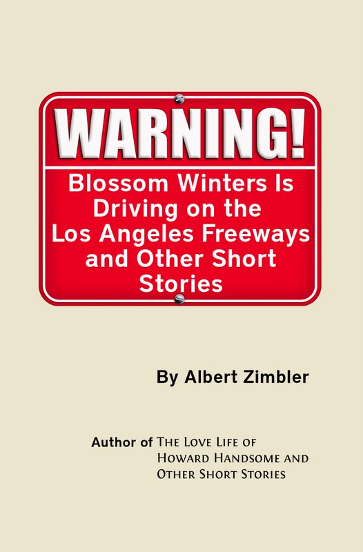 Blossom Winters Is Driving on the Los Angeles Freeways and Other Short Stories