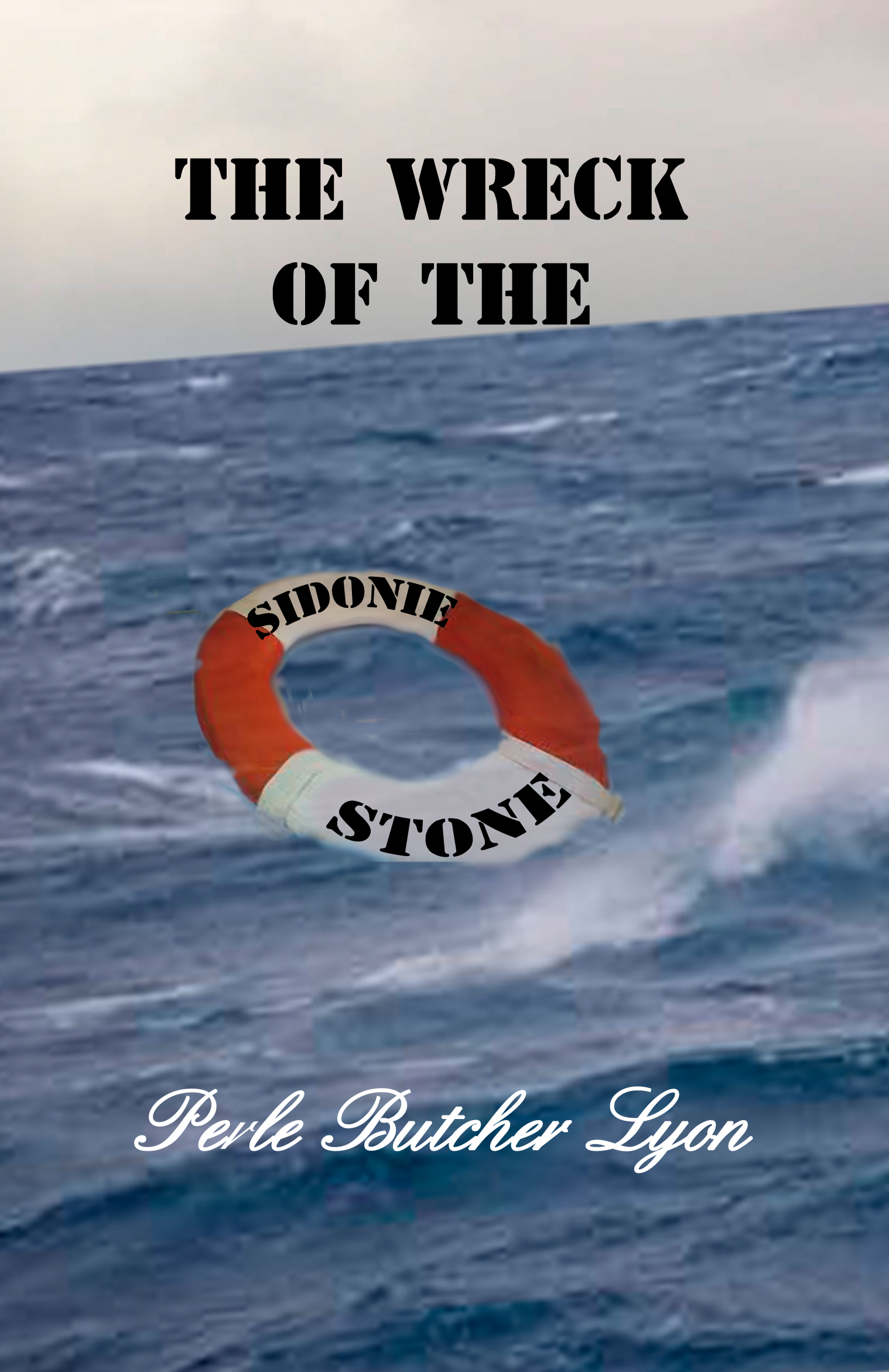The Wreck of the Sidonie Stone