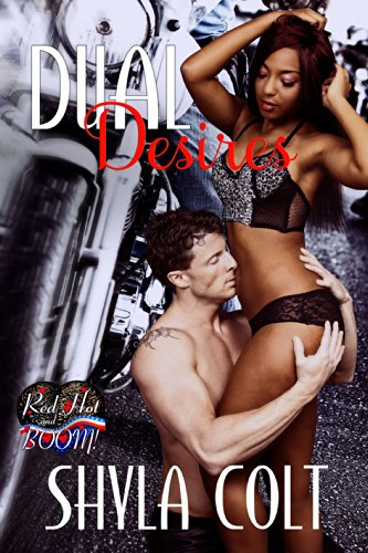 Dual Desires: A Red Hot and BOOM! Story