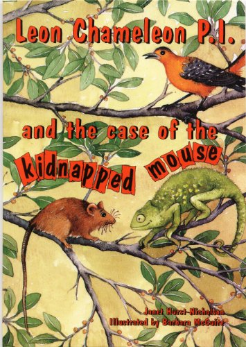 Leon Chameleon PI and the case of the kidnapped mouse
