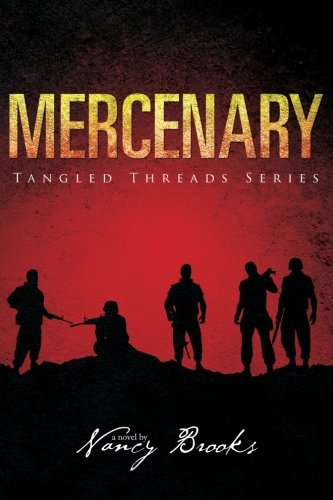 Mercenary (Tangled Threads) (Volume 1)