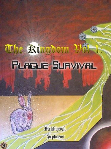 The Kingdom Vol 1 : Plague Survival