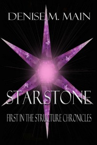 Starstone - First in the Structure Chronicles