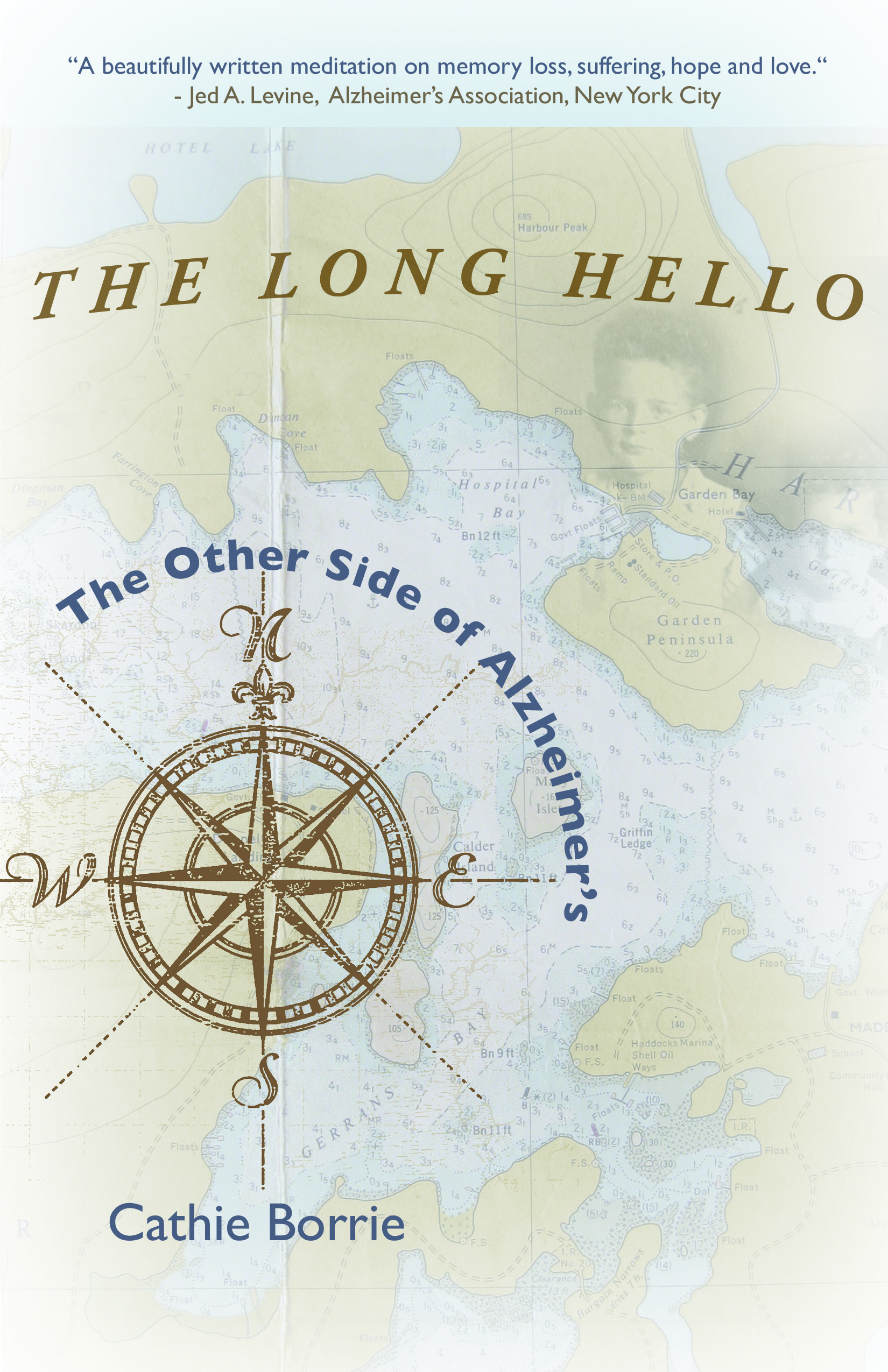 The Long Hello~The Other Side of Alzheimer's