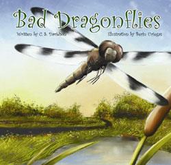 BAD DRAGONFLIES