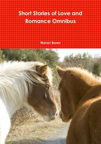 Short Stories of Love and Romance Omnibus