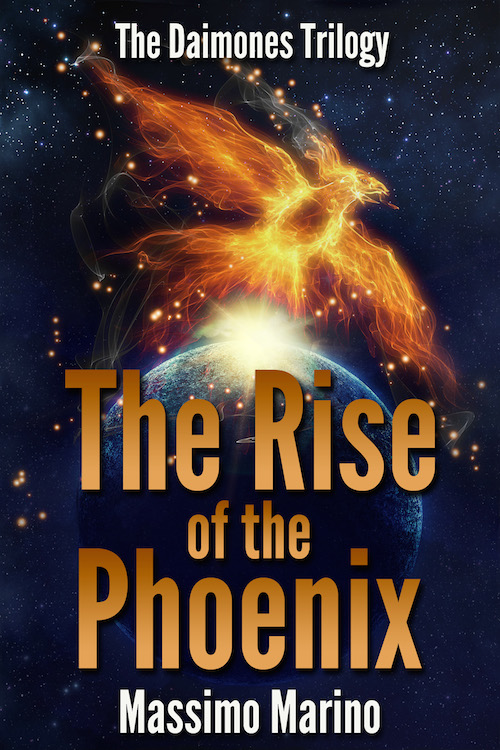 The Rise of the Phoenix - The Daimones Trilogy, Vol.3