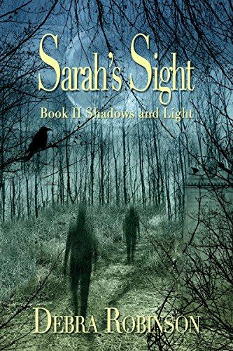 Sarah's Sight: Book II Shadows and Light