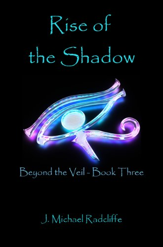Rise of the Shadow (Beyond the Veil)