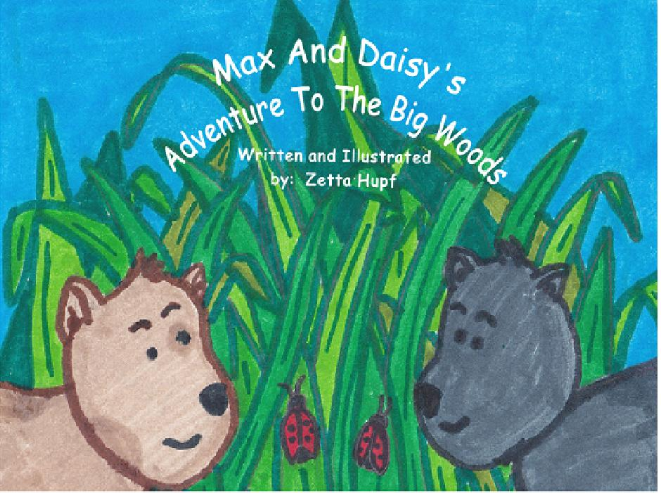 Max And Daisy's Adventure To The Big Woods