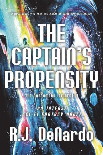 The Captain's Propensity: The Andromeda Incident II
