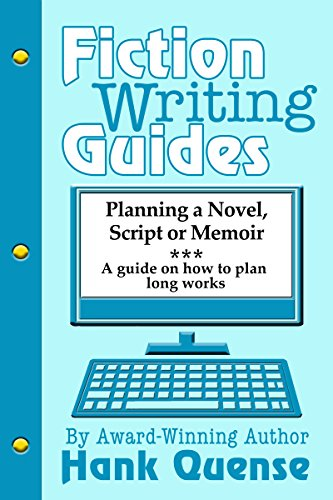 Planning a Novel, Script or Memoir (Fiction Writing Guides)
