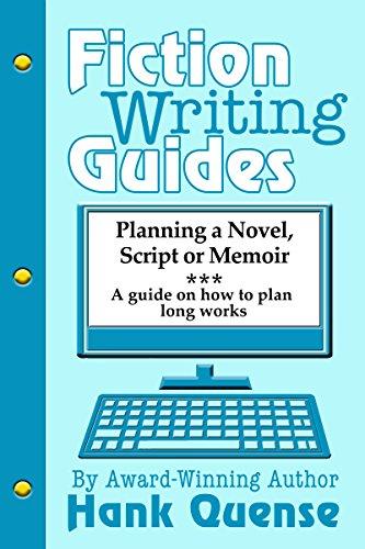 Planning a Novel, Script or Memoir (Fiction Writing Guides)