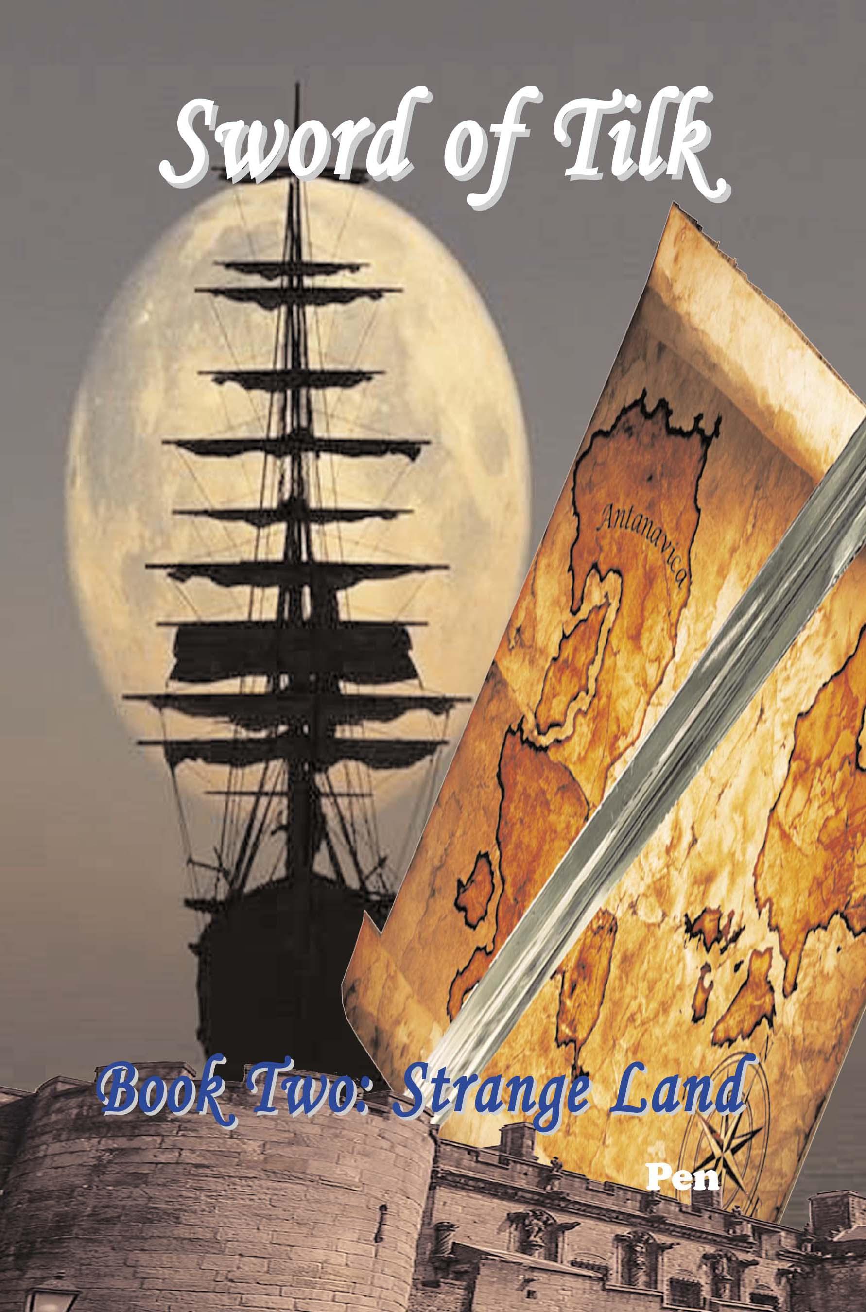 Sword of Tilk: Book Two: Strange Land